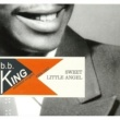 BB King Sweet Little Angel 1954-1957