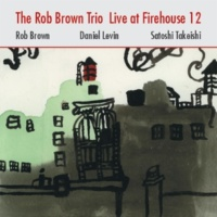 The Rob Brown Trio On a Lark