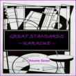 Karaoke Klassics Great Standards - Karaoke, Vol. 7