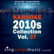 Metro Karaoke Classics Karaoke 2010s Collection, Vol. 37