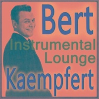 Bert Kaempfert Somebody Loves Me