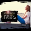 Various Artists Purely Classical: Relaxation