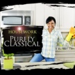 Various Artists Purely Classical: Housework