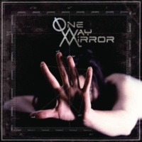 One-Way Mirror As You Are Now