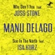 Manu Delago Why Don't You feat. Joss Stone / Sun In The North feat. Isa Kurz