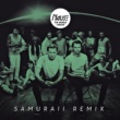 Nause The World I Know [Samuraii Remix]