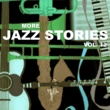 Various Artists More Jazz Stories, Vol. 12