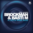 Brockman & Basti M A Little More Bass (feat. Aleksey) [Radio Mix]