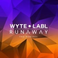 WYTE LABL Runaway [Bromley Remix]