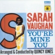 Sarah Vaughan You're Mine You