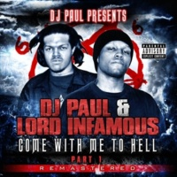 DJ Paul&Lord Infamous You Ain't Mad Is Ya?