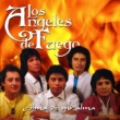 Los Angeles De Fuego/Mario Alberto Sanchez No Te Vayas