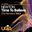 Newton Time to Believe (The Remixes), Vol. 2