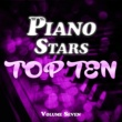 Various Artists Piano Stars Top Ten Vol. 7