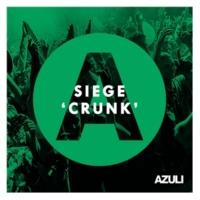 Siege Crunk