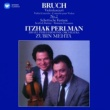 Itzhak Perlman Bruch: Violin Concerto No. 2 & Scottish Fantasy