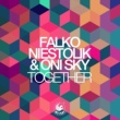 Falko Niestolik & Oni Sky Together (Ben Delay Radio Mix)