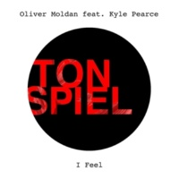 Oliver Moldan I Feel (feat. Kyle Pearce) [Extended Mix]