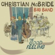 Christian McBride Big Band The Good Feeling