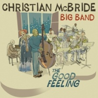 Christian McBride Big Band When I Fall in Love