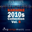 Metro Karaoke Classics Karaoke 2010s Collection, Vol. 8