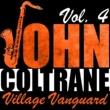 John Coltrane Village Vanguard, Vol. 4 (Live)