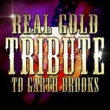 Cheyenne Rouge Real Gold Tribute to Garth Brooks