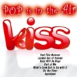 Various Artists Pop Is in the Air Kiss