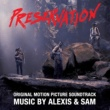 Alexis & Sam Preservation (Original Motion Picture Soundtrack)