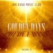 Various Artists Big Band Music Club: Golden Days, Vol. 2