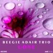 Beegee Adair Trio L-O-V-E