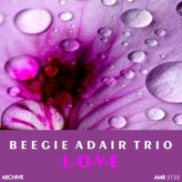 Beegee Adair Trio Walkin' My Baby Back Home