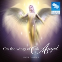 Katie Cadence On the Wings of an Angel