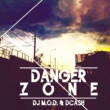 DJ M.O.D. Danger Zone (feat. DCash & Mark Castro)
