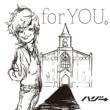 ハジ→ for YOU。