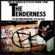 THE TENDERNESS Carnival