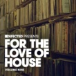 Various Artists Defected Presents For The Love Of House Volume 9