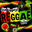 Various Artists The Biggest Reggae Hits