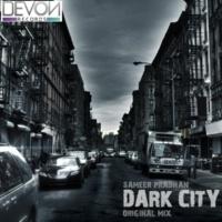 Sameer Pradhan & Sameer Pradhan Dark City (Original Mix)