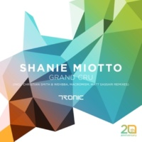 Shanie Miotto & Shanie Miotto Grand Cru (Christian Smith & Wehbba Edit)