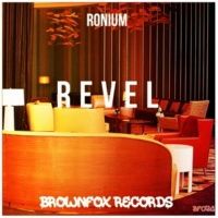 Ronium & Ronium Revel (Original Mix)