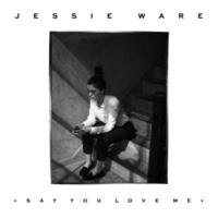 Jessie Ware セイ・ユー・ラヴ・ミー