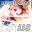 KAREN SUPER EUROBEAT VOL.119