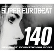 DOMINO SUPER EUROBEAT VOL.140 ~REQUEST COWNTDOWN 2003~