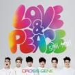 CROSS GENE Love & Peace