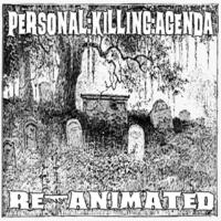 Personal:Killing:Agenda Warning Sign-Unholy Eternity