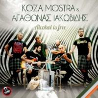 Koza Mostra&Agathonas Iakovidis Alcohol Is Free