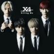 X4 Killing Me(通常盤)