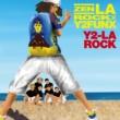 ZEN-LA-ROCK Y2-LA-ROCK