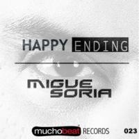 Migue Soria & Migue Soria Happy Ending (Original Mix)